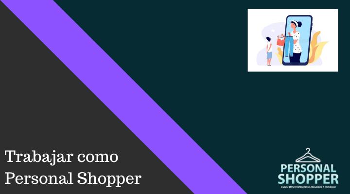 Trabajar como personal shopper