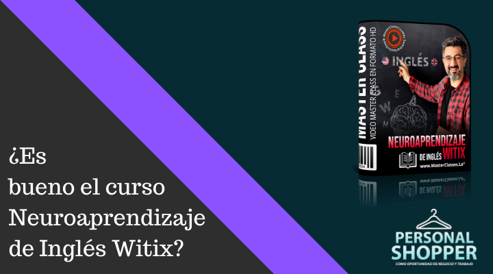 ¿Vale la pena el curso Neuroaprendizaje de Inglés Witix?